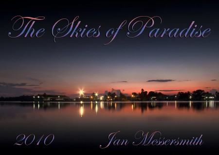 The Skies of Paradise for 2010