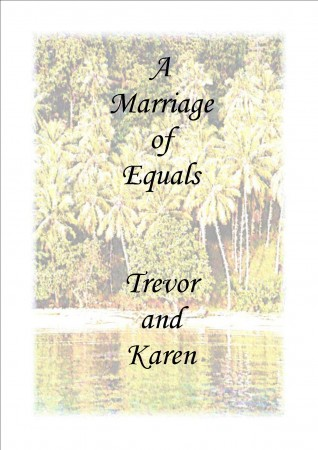 A Marriage of Equals - Trevor and Karen - The Wedding Program